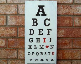 ABC I Love You - Distressed Wood Eye Exam Chart Sign