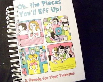Parody on Oh the Places You'll [redacted] Up, book journal planner altered book Seuss parody millennial
