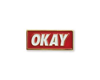 OKAY - RED Enamel Lapel Pin