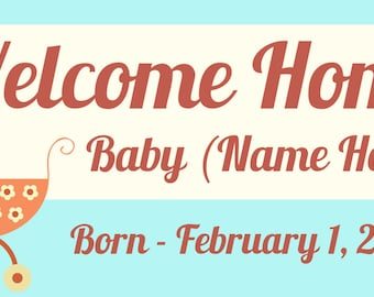 welcome home baby banner with stroller