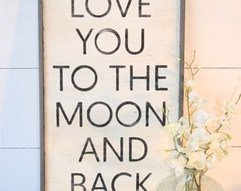 Love you to the moon and back wood sign | kids room sign | love you to the moon sign | baby nursery sign | handpainted | custom