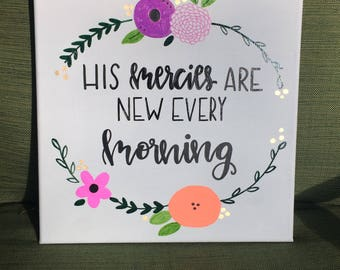 His mercies are new every morning 12x12 wood sign