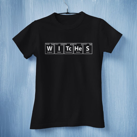 Witches T Shirt Gifts For Witches Periodic Table Of Elements