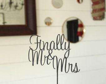 Finally Mr & Mrs Cake Topper