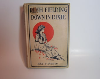 Vintage Book Alice B Emerson Ruth Fielding Down In Dixie volume 10 1916