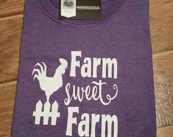 Farm Sweet Farm Shirt. Rooster Shirt. Chicken Shirt. Country Girl Shirt. Farmers Market Shirt. Organic Farm Shirt.