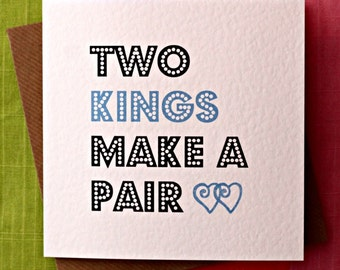 Two Kings - Gay Wedding Card, Gay Commitment Ceremony Card, Gay Love Card, Gay Valentine Card, Funny Gay Card, Gay Anniversary Card.