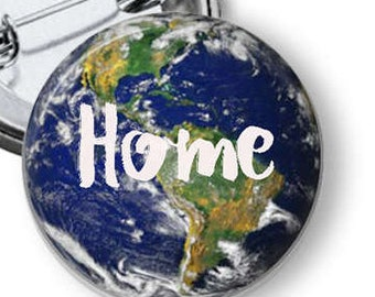 Planet Earth Pin/ Earth Button/ Climate Change/ Earth Day/ Earth Is Home Button