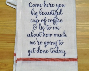 Funny Dish Towel - Coffee Dish Towel - kitchen decor - kitchen towel - gift idea - cotton dish towel