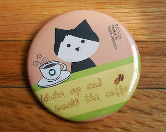 wake up and smell the coffee, pinback button 2.16 in