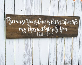 Hand Painted Wooden Sign with Scripture Psalm 63:3