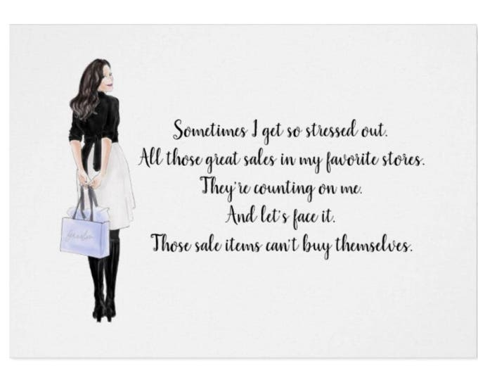 Funny Greeting Card For The Girl Who Loves Shopping