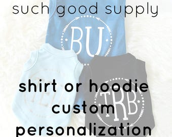Custom Dog Shirt or Hoodie Personalization Add-On (does not include shirt/hoodie)