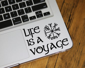 Life Is A Voyage Decal