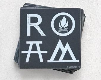 ROAM Bumper Sticker - wanderlust sticker - gift for travelers - roadtrip bumper sticker - adventure gift - camping symbols - happy camper