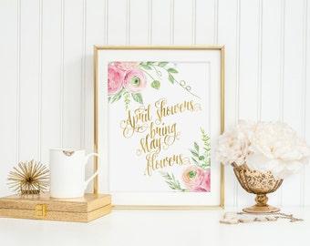 April Showers Bring May Flowers Print WallArt Download Blush Pink Spring Ranunculus Flowers Nursery Motivational Inspirational Quote Digital