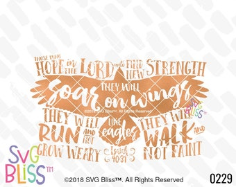 Bible Verse SVG ©, They Will Soar On Wings Like Eagles, Hope, Strength, Christian, Faith, Original, SVG Bliss Cutting File