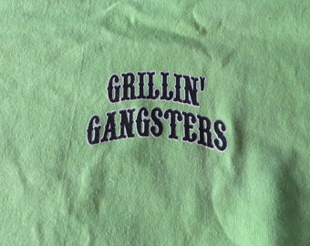 Grillin' Gangsters T-shirts