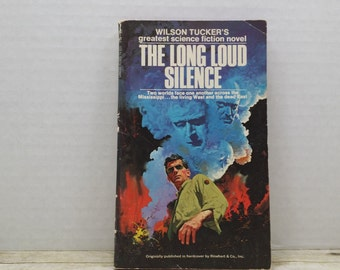 The Long Loud Silence, 1952, Wilson Tucker, Vintage Science Fiction