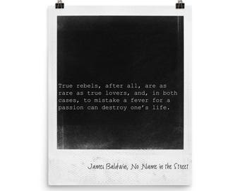 Literary print, download, wall art, print with saying, literature quote art, James Baldwin quote, Polaroid frame, protest/civil rights