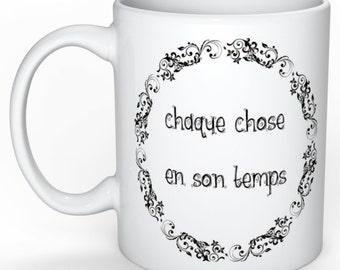 Personalized mug - everything in its time - anti proscratination - gift mug