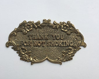 Vintage Thank You For Not Smoking Brass Sign / Vintage Brass Sign / Store Sign / Wall Hanging