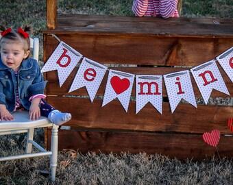 Valentines Be Mine Banner