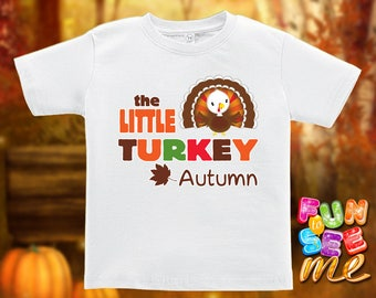 The Little Turkey - Thanksgiving - Personalized with Name - Tee / Boys / Girls / Infant / Toddler / Youth sizes