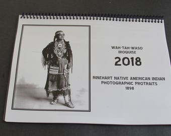 2018 Calendar Featuring Rinehart Native American Indian Photographic Portraits from 1898