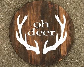Oh deer - Antlers - Hunting - Christmas - Wood signs - Deer signs