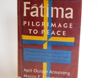 Vintage Book, Fatima Pilgrimage to Peace
