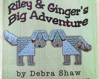 Book Golden Retriever Adventure  featuring illustrations from art quilt - for children, kids, self published by author, Riley & Ginger's Big