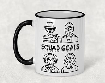 Squad Goals Mug, Halloween Mug, Horror Movie Mug, Thriller Mug, Freddy, Jason, Saw, Scream, Scary Movie Mug,, Christmas Gift