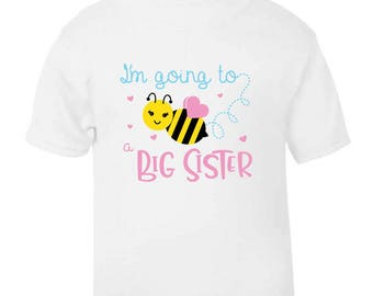 Big Sister to Bee Girls Arrival Announcement Childrens Kids Age Size Top T-Shirt Baby Shower Gift Idea