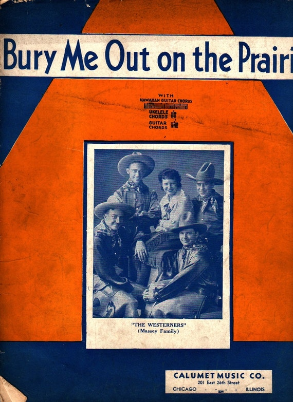 Bury Me Out on the Prairie for Ukulele and Guitar + 1936 + Vintage Sheet Music