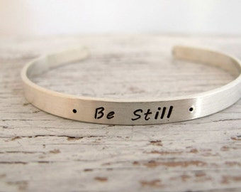 Personalized Sterling Silver Cuff Bracelet, Hand Stamped, Inspirational, Be Still, Kids Names