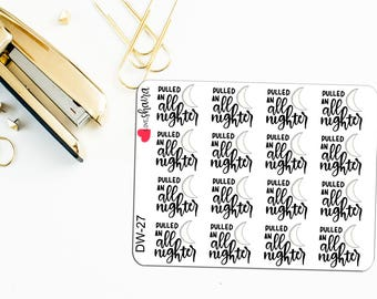 Pulled an all nighter | Studying Late, Procrastination, Late Night Studying, Student Stickers - Hand Drawn, Hand Lettered Planner Stickers