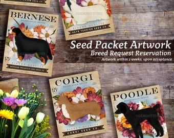 Dog Seed Packet Breed Request Deposit for Purchase DEPOSIT ONLY