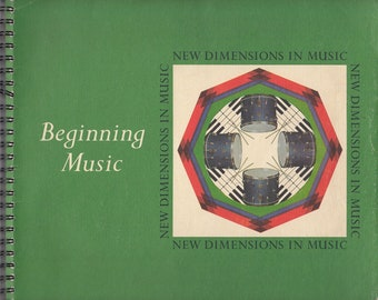 1970 New Dimension in Music: Beginning Music a Resource Collection for Teachers Vintage Music Book
