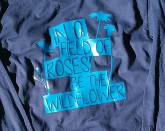 Be The Wildflower Youth T-shirt