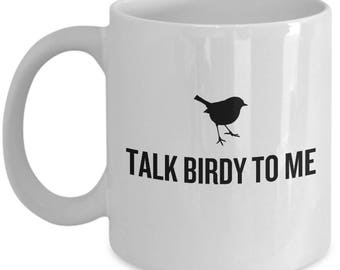 Funny Birdwatching Mug - Birding Gift Idea - Present For Birder - Funny Ornithologist Gift - Talk Birdy To Me
