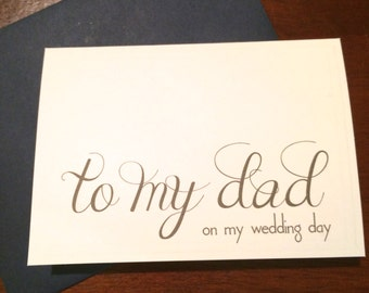 To my dad on my wedding day Wedding thank you notecard white or natural 3.5 x 5 inches --choice of envelope color