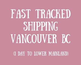 Fast Tracked Shipping // 1 day local guaranteed (VANCOUVER) // additional service, express post, shipped from Canada