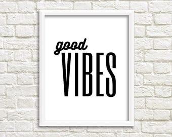Good Vibes Printable Wall Art | wall art prints | wall art quotes | printable art | printable wall art | printable quotes | print poster