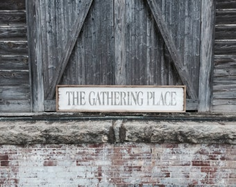 Wood The Gathering Place Sign, The Gathering Place, Gathering Place Sign, Rustic Wood Sign, Framed Wood Sign, Framed Gathering Place