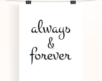 always & forever, black and white paper wedding anniversary poster, monochrome home decor, home wall art