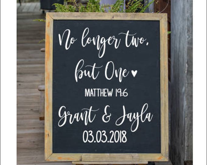 No Longer Two But One Decal Personalized Wedding Decal Couples Wedding Decor Religious Verse Vinyl Decal for Chalkboard Shower Rehearsal