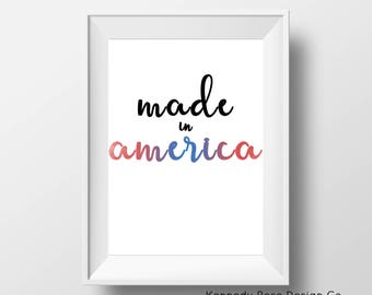 Made In America Print, 4th of July Printable, Fourth of July Instant Download, Summer Digital Print