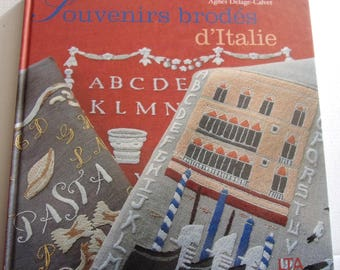 New - embroidered memories of Italy by Agnes DElage Calvet book