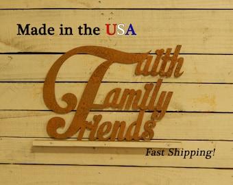Faith Family Friends Metal Sign, Metal Art, Home Decor, Metal Sign, Sign, Indoor/Outdoor Sign, Family Decor, Friends, Faith Decor, S1018